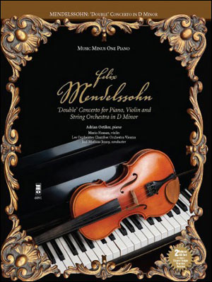 MENDELSSOHN 'Double' Concerto for Piano -  Violin and String Orchestra in D minor (minus Piano)