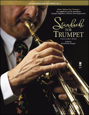 Standards for Trumpet -  vol. 1 (Bob Zottola) (minus Trumpet)