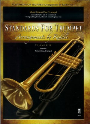 Standards for Trumpet -  vol. 5: Arrangements by Riddle (Bob Zottola) (minus Trumpet)