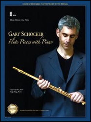 Gary Schocker: Flute Pieces with Piano (3 CD set) (minus Flute)