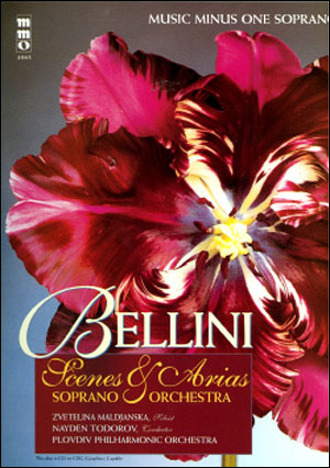 BELLINI Opera Scenes and Arias for Soprano and Orchestra (minus Vocal Soprano)