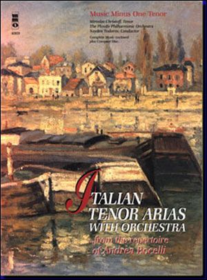 Arias for Tenor and Orchestra from the repertoire of Andrea Bocelli (minus Vocal Tenor)
