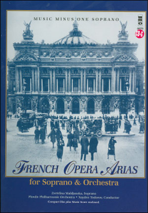 French Opera Arias for Soprano and Orchestra (minus Vocal Soprano)