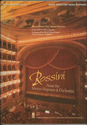 ROSSINI Opera Arias for Mezzo-Soprano and Orchestra (minus Vocal Mezzo-Soprano)