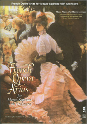 French Arias for Mezzo-Soprano and Orchestra (minus Vocal Mezzo-Soprano)