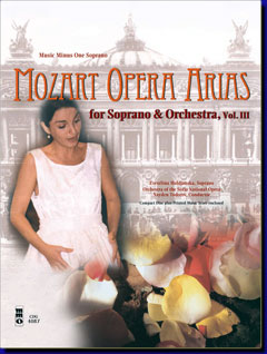 MOZART Opera Arias for Soprano and Orchestra -  vol. III (minus Vocal Soprano)