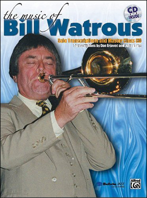 The Music of Bill Watrous - Bk/CD
