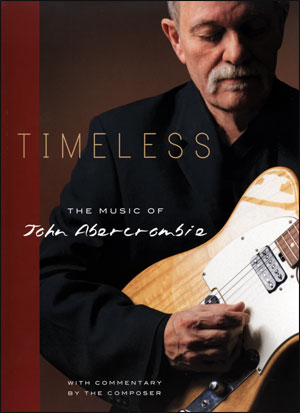 Timeless - The Music of John Abercrombie