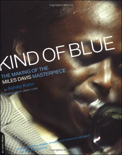 Kind of Blue - The Making of the Miles Davis Masterpiece - Paperback