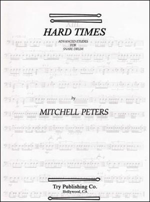 Mitchell Peters - Hard Times For Snare Drum