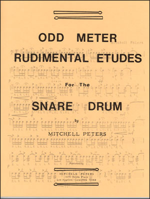 Mitchell Peters - Odd Meter Rudimental Etudes for the Snare Drum