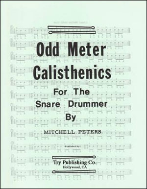 Mitchell Peters - Odd Meter Calisthenics For The Snare Drummer