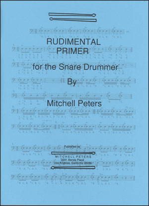Mitchell Peters - Rudimental Primer for the Snare Drummer
