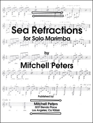 Mitchell Peters - Sea Refractions for Solo Marimba