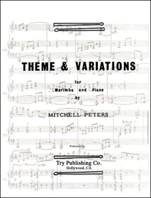 Mitchell Peters - Theme And Variations For Marimba And Piano