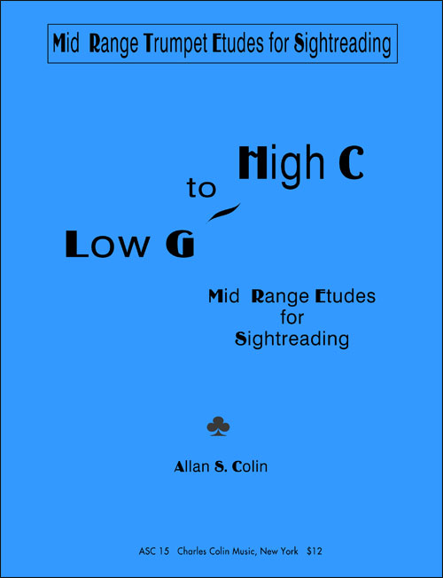 Mid Range Trumpet Etudes for Sightreading: Low G to High C