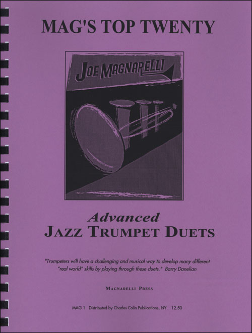 Mag's Top Twenty: Joe Magnarelli Advanced Jazz Trumpet Duets