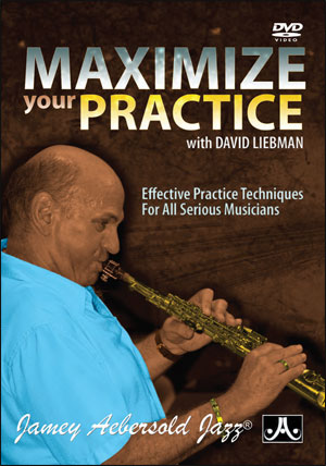 Maximize Your Practice with David Liebman - DVD
