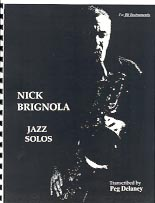 Nick Brignola Jazz Solos for B Flat