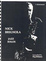 Nick Brignola Jazz Solos for B Flat