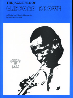 Clifford Brown - Jazz Styles And Analysis