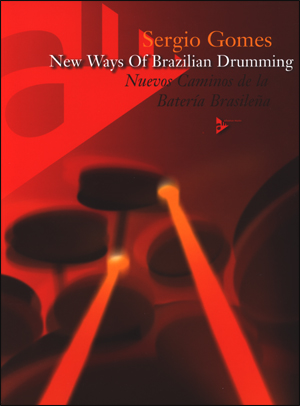 New Ways of Brazilian Drumming