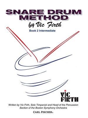 Vic Firth Snare Drum Method: Volume 2