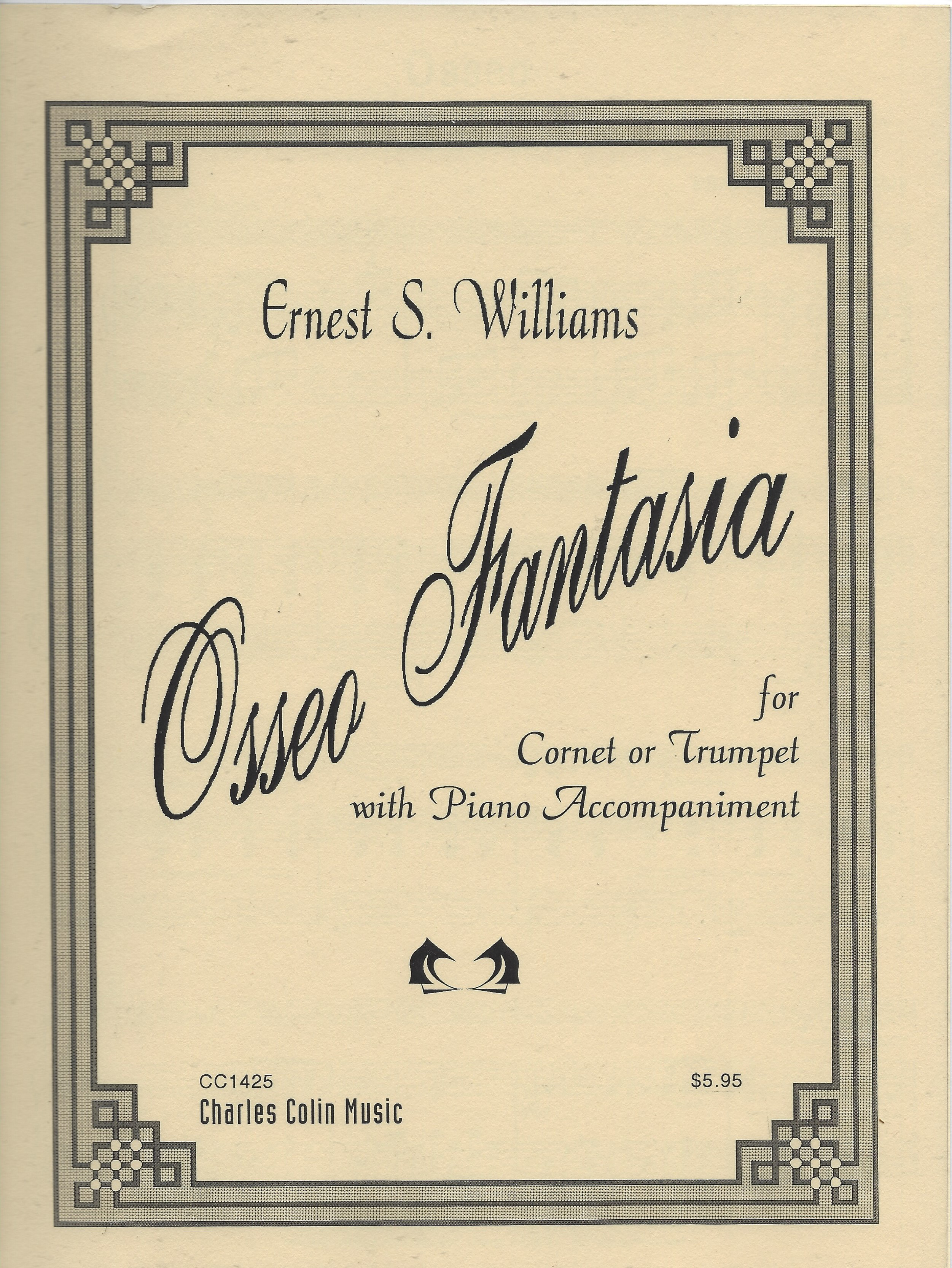 Osseo Fantasia fir Cornet or Trumpet with Piano Accompaniment