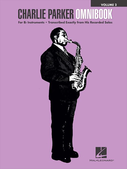 Charlie Parker Omnibook Volume 2 in B Flat