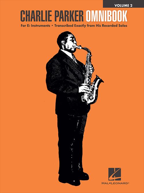 Charlie Parker Omnibook Volume 2 in E Flat