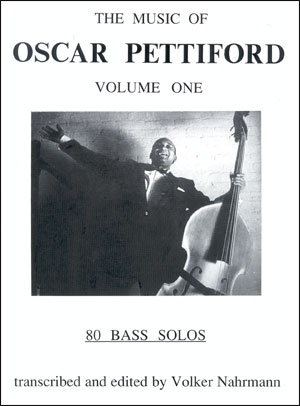 The Music Of Oscar Pettiford - Volume 1