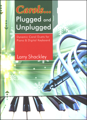 Plugged and Unplugged - Duets - Carols