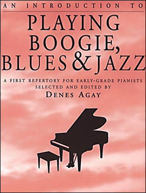 An Introduction to Playing Boogie, Blues & Jazz