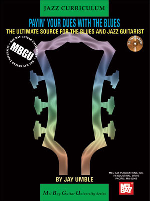 MBGU Jazz Curriculum: Payin Your Dues with the Blues