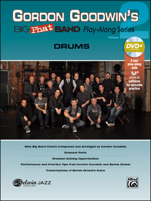 Gordon Goodwin's Big Phat Band Play-Along Series: Drums, Vol. 2