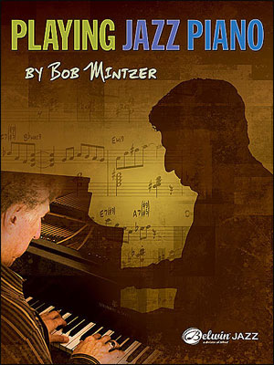 Playing Jazz Piano - Bob Mintzer