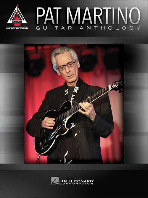 Pat Martino Guitar Anthology