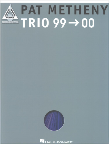 PAT METHENY - TRIO 99-00