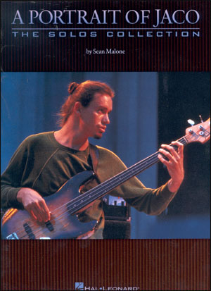 A Portrait Of Jaco - The Solos Collection