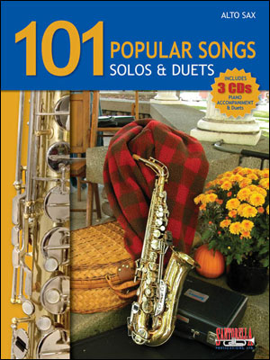 101 POPULAR SONGS - SOLOS AND DUETS FOR ALTO SAX