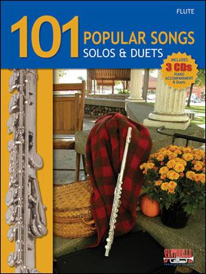 101 POPULAR SONGS - SOLOS AND DUETS FOR FLUTE