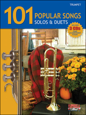 101 POPULAR SONGS - SOLOS AND DUETS FOR TRUMPET