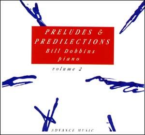 Preludes & Predilections - Volume 2 - CD