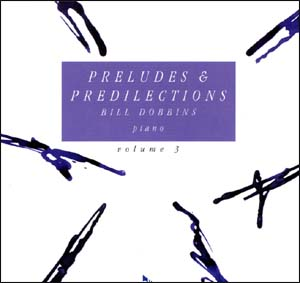 Preludes & Predilections - Volume 3 - CD