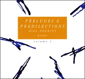 Preludes & Predilections - Volume 4 - CD