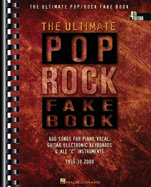 THE ULTIMATE POP ROCK FAKE BOOK - 4TH EDITION