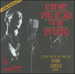 In The Wee Small Hours Of The Morning: Songs From The Famous Frank Sinatra Album - CD