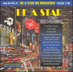 Sing The Hits of Be A Star On Broadway - 2 CDs