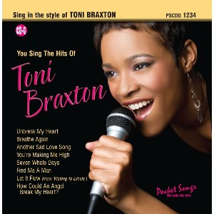 You Sing The Hits of Toni Braxton - CD