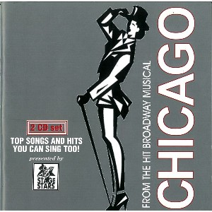Sing The Songs of Chicago: Chicago (Full Broadway Version) - 2 CDs